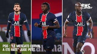 """PSG : """"Le mercato estival a été raté"""" juge Petit"""
