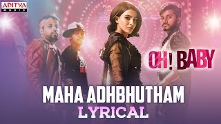 Lyrical song 'Maha Adhbhutham' from Oh Baby ft. Samantha, ..