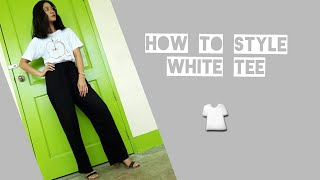 How to style BASIC WHITE TEE |👕