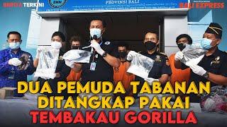 Dua Pemuda Tabanan Ditangkap Pakai Tembakau Gorilla