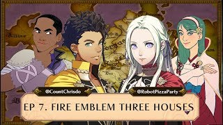 Fire Emblem: Three Houses Analysis & Impressions - Talk FE to Me Fire Emblem Podcast Ep 7