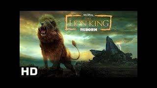 Lion King Reborn (2019) Official Trailer