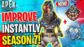 How To INSTANTLY IMPROVE In Season 7! Apex Legends Tips and Tricks Guide (Console - Xbox And Ps4)