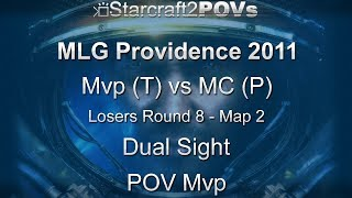 SC2 WoL - MLG Providence 2011 - Mvp vs MC - LR8 - Map 2 - Dual Sight - Mvp
