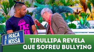 Tirullipa revela que sofreu bullying | A Praça é Nossa (21/06/18)