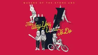 Queens of the Stone Age - The Way You Used to Do (Audio)