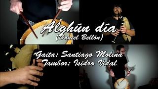 SantiGaitero - Alghun día (Daniel Bellón) | Ft. Isidro Vidal