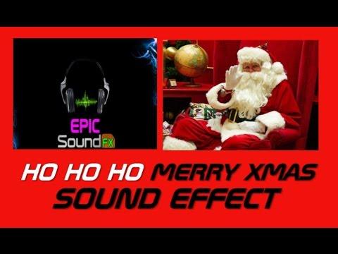 HO HO HO MERRY XMAS christmas sound effect - EPICsoundFX