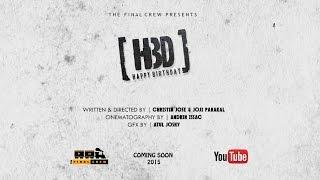 HBD (Happy Birthday) Malayalam Short Film Official Teaser 2015 HD 1080p