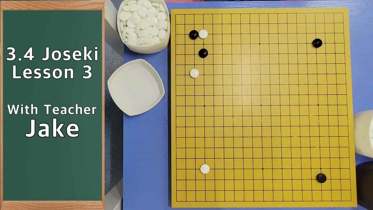 3.4 Jeseki Lesson 3 [With Teacher Jake]