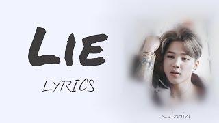 BTS Jimin - 'Lie' [Han|Rom|Eng lyrics] [FULL Version]