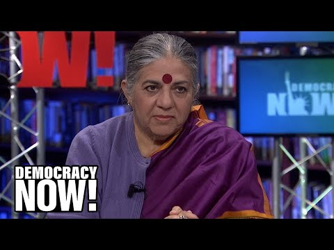 Vandana Shiva | We Must Fight Back Against the 1 Percent to Stop the Sixth Mass Extinction