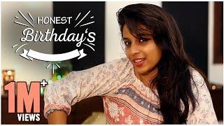 Honest Birthdays    Mahathalli