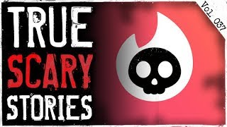 My Tinder Date Nightmare | 7 True Scary Horror Stories From Reddit (Vol. 37)