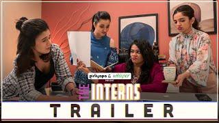 The Interns Girliyapa Web Series
