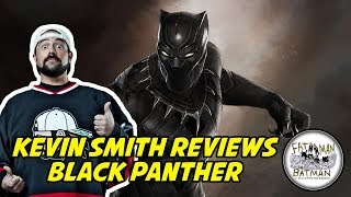 KEVIN SMITH REVIEWS BLACK PANTHER