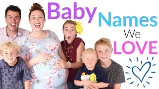 Baby Names We Love But Won't Be Using