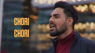 Chori Chori (COVER) – Pav Dharia Video HD