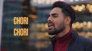 Chori Chori (COVER) – Pav Dharia Video HD