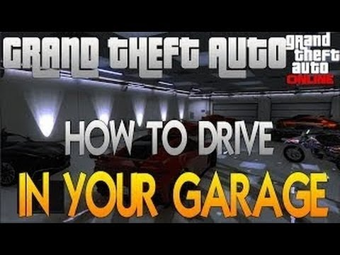 GTA 5 Online How To Drive Inside Your Garage Glitch - GTA V Garage Glitch - AFTER PATCH 1.09 - Smashpipe Games