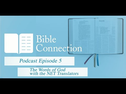 Bible Connection Podcast: The Words of God with Hall Harris and Dan Wallace