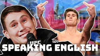 Darren Till trying to speak english for 2 minutes..