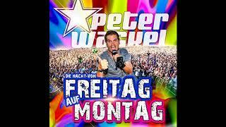 Peter Wackel - Die Nacht von Freitag auf Montag (mit Untertitel) [CD-Version]