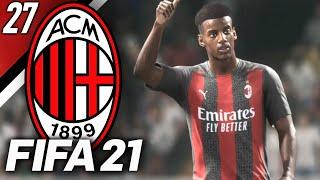 ISAKADABRA!! FIFA 21 AC MILAN CAREER MODE #27