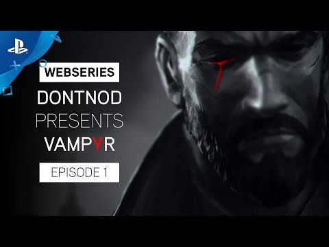 Vampyr Video Screenshot 1