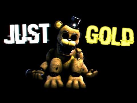 Just Gold [FNaF SFM]