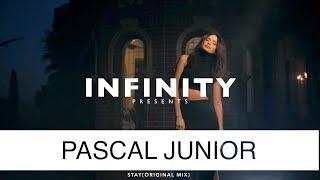 Pascal Junior - Stay (Original Mix) (INFINITY) #enjoybeauty