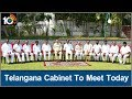 Telangana Cabinet To Meet Today To Approve Vote On Account Budget | 10TV News