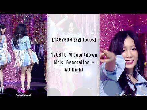 [TAEYEON 태연 focus] 170810 소녀시대(Girls' Generation) - All Night