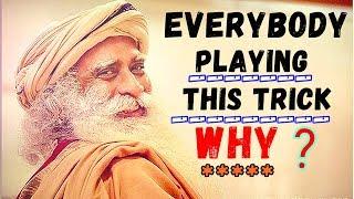 Sadhguru - Practice to Show miserable face, but BE Joyful within!