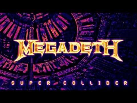 Megadeth - Super Collider 2013 [HQ] Lyrics