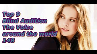 Top 9 Blind Audition (The Voice around the world 148)