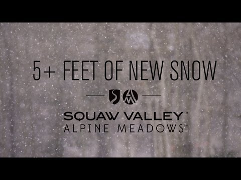 5+ FEET OF NEW SNOW