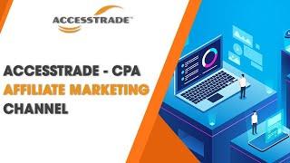 CPA Affiliate Marketing - Kênh Marketing Online hiệu quả và tối ưu chi phí dành cho doanh nghiệp