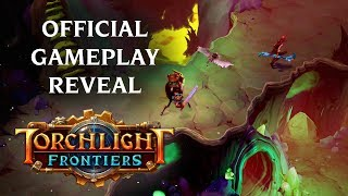 Torchlight Frontiers - Gameplay Reveal