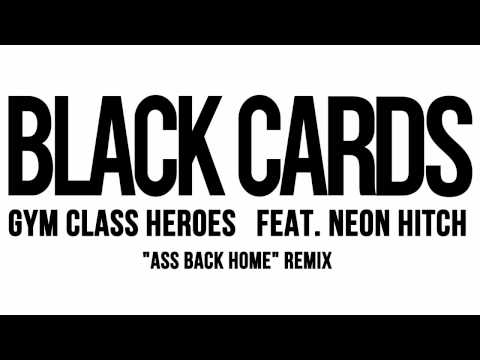 Black Cards - Gym Class Heroes feat. Neon Hitch