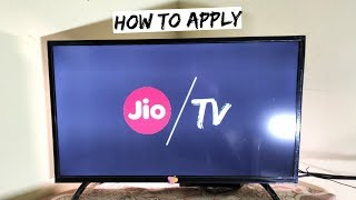 How To Apply For Jio 4k TV