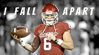 "Baker Mayfield | "" I FALL APART "" ᴴ ᴰ 
