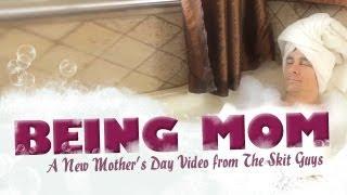 Skit Guys - Being Mom