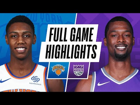 KNICKS at KINGS | FULL GAME HIGHLIGHTS | January 22, 2021