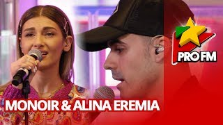 Monoir feat. Alina Eremia - Freeze | ProFM Live Session