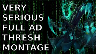 VERY SERIOUS FULL AD THRESH MONTAGE