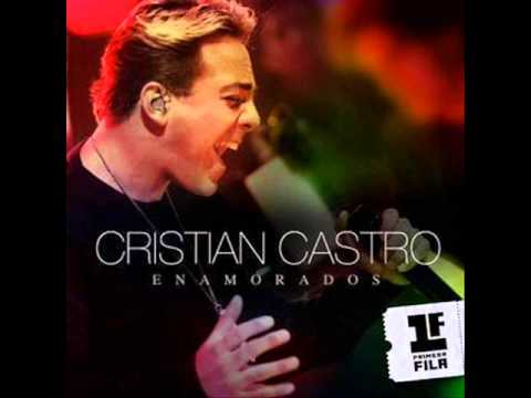 Cristian Castro - Enamorados (Version POP)