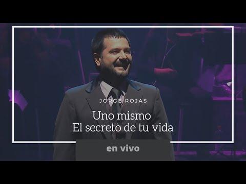 Jorge Rojas / Uno mismo / El secreto de tu vida / En vivo / Nuevo