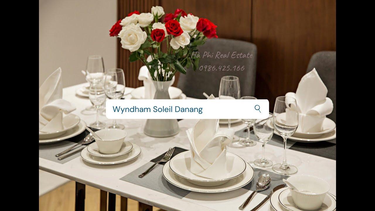 Bất động sản hàng hiệu của Đà Nẵng- Wyndham Soleil kênh đầu tư lưu trú an toàn nhất hiện nay video