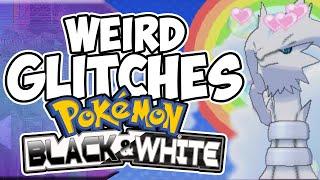 Weird Glitches: POKEMON BLACK & WHITE